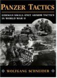 Panzer Tactics: German Small-Unit Armor Tactics in World War II