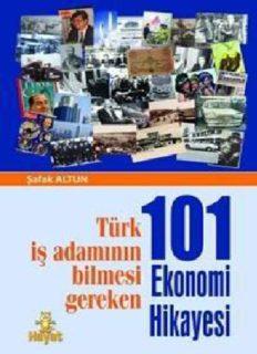 101 Ekonomi Hikayesi - Şafak Altun