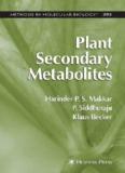 Plant Secondary Metabolites By Harinder PS Makkar P. Siddhuraju Klaus Becker