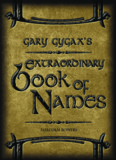 Gary Gygax's Extraordinary Book of Names