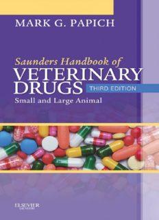 Saunders Handbook of Veterinary Drugs: Small and Large Animal, 3rd Edition (Handbook of Veterinary Drugs (Saunders))
