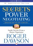 Secrets of Power Negotiating, 15th Anniversary Edition: Inside Secrets from a Master Negotiator