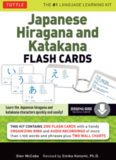 Japanese Hiragana and Katakana Flash Cards Kit: Learn the Two Japanese Alphabets Quickly & Easily with this Japanese Flash Cards Kit