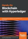 Hands-on blockchain with Hyperledger: Building decentralized applications with Hyperledger Fabric and Composer