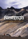 A Long Walk in the Himalaya: A Trek from the Ganges to Kashmir