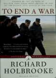 To End a War: The Conflict in Yugoslavia--America's Inside Story--Negotiating with Milosevic (Modern Library