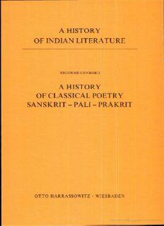 A History of Indian Literature, Volume III: Classical Sanskrit Literature, Fasc. 1: A History of Classical Poetry, Sanskrit - Pāli - Prakrit
