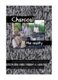 A study of charcoal consumption, trade and production in Malawi Patrick Kambewa, Bennet Mataya ...