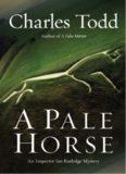 A Pale Horse: An Inspector Ian Rutledge Mystery (Inspector Ian Rutledge Mysteries)