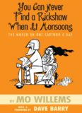 You Can Never Find a Rickshaw When It Monsoons - The World on One Cartoon a Day