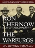 The Warburgs: The Twentieth-Century Odyssey of a Remarkable Jewish Family