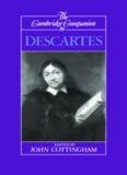 The Cambridge Companion to Descartes (Cambridge Companions to Philosophy)