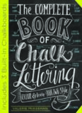 The complete book of chalk lettering : create and develop your own style