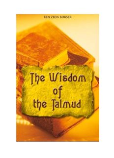 The Wisdom Of The Talmud: A Thousand Years of Jewish Thought (Wisdom Library)
