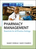 Pharmacy Management : Essentials for All Practice Settings