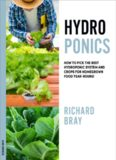 Hydroponics  How to Pick the Best Hydroponic System an Year-Round (Urban Homesteading Book 1) - Richard Bray