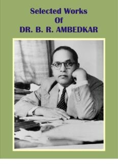 Selected work of Dr B R Ambedkar in PDF - Dr BR Ambedkar's
