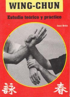 Wing-Chun: Estudio Teorico Y Practico