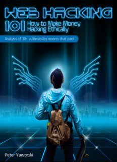Web Hacking 101 How to Make Money Hacking Ethically