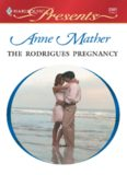 The Rodrigues Pregnancy