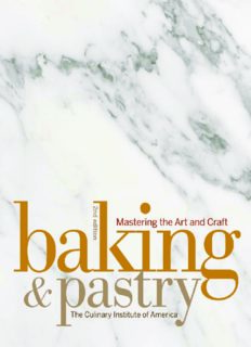 Baking and Pastry: Mastering the Art and Craft