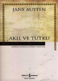 Akıl ve Tutku - Jane Austen
