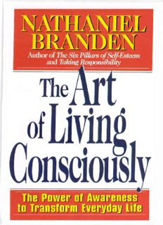 The ART OF LIVING CONSCIOUSLY: The Power of Awareness to Transform Everyday Life