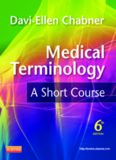 Medical Terminology: A Short Course, 6e