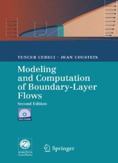 Modeling and Computation of Boundary-Layer Flows: Laminar, Turbulent and Transitional Boundary Layers in Incompressible and Compressible Flows