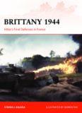 Brittany 1944: Hitler's Final Defenses in France