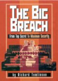 The Big Breach : From Top Secret To Maximum Security