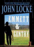 Emmett & Gentry (an Emmett Love Western)