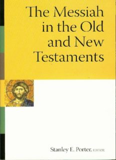 The Messiah in the Old and New Testaments (Mcmaster New Testament Studies)