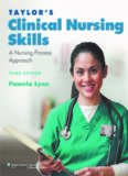 Taylor's Clinical Nursing Skills: A Nursing Process Approach, Third Edition