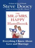 The Mr. & Mrs. Happy Handbook: Everything I Know About Love and Marriage (with corrections by Mrs