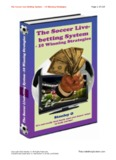 The Soccer Live Betting System – 10 Winning Strategies