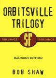 Orbitsville Trilogy (Orbitsville; Orbitsville Departure; Orbitsville Judgement)