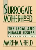 Surrogate Motherhood : The Legal and Human Issues