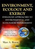 Environment, Ecology and Exergy : Enhanced Approaches to Environmental and Ecological Management