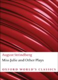 Miss Julie and Other Plays : And Other Plays