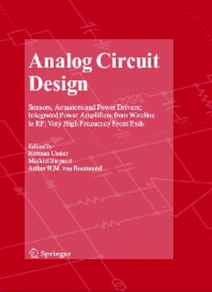 Analog circuit design 2007 : sensors, actuators and power drivers ; integrated power amplifiers from wireline to RF ; very high frequency front ends