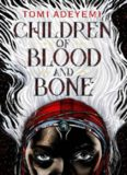 Children of Blood and Bone Legacy of Oris - Tomi Adeyemi (1)