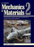 Mechanics of Materials 2, Third Edition : The Mechanics of Elastic and Plastic Deformation of Solids and Structural Materials