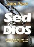 John Piper SED DE DIOS