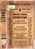 Stefana Mikulskiego WIELKA KSIĘGA ADRESOWA Stoł. król. miasta Wielkiego Krakowa, Król ...