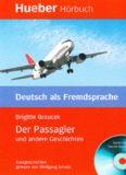 Lesehefte Deutsch als Fremdsprache - Niveaustufe B1: Der Passagier und andere Geschichten