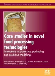 Case Studies in Novel Food Processing Technologies: Innovations in Processing, Packaging, and Predictive Modelling (Woodhead Publishing Series in Food Science, Technology and Nutrition)