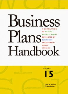 Business Plans Handbook, Volume 15: A Compilation of Business Plans Developed by Individuals Throughout North America