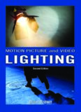 Motion Picture and Video Lighting,