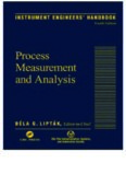 INSTRUMENT ENGINEERS' HANDBOOK: Process Measurement and Analysis, Fourth Edition ...